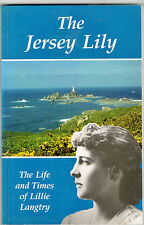 The Jersey Lily-Life and Times of Lillie Langtry 1993 128p with illustrations