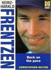 Heinz-Harald Frentzen: Back on the Pace (Heroes on Wheels),Christopher Hilton