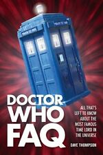 Doctor Who FAQ: All Thats Left to Know About the Most Famous Time Lord in the Un