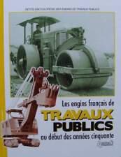 LIVRE NEUF : Les engins français de travaux publics au début des années cinquant