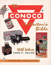 The Conoco Collector's Bible : With Values by Todd P. Helms (1995, Paperback)