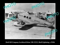 OLD LARGE HISTORIC PHOTO OF THE SHELL OIL COMPANY AEROPLANE, LOCKHEED ORION 1940