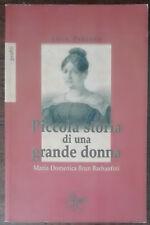 Piccola storia di una grande donna - Licia Pergola - Pro Sanctitate,2007 - A