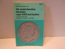 1980 Speciale Catalogue van de nederlandse munten van 1795 tot heden Soft Cover