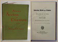 Ughetti Zwischen Ärzten und Clienten 1899 Erinnerung Medizin Geschichte xy
