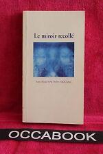 Le miroir recollé - Anne-Marie Matthys-Yaouanc - Livre - Occasion
