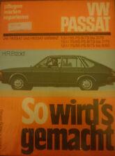 VW Passat Variant ab 1973 So wirds gemacht Reparaturanleitung Reparatur-Handbuch
