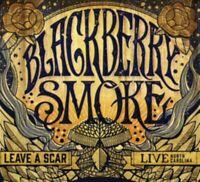 Blackberry Smoke - Leave a Scar Live IN North Auto Nuovo DVD