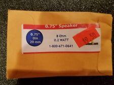"""QSI 0.75""""SPEAKER 8 OHM 0.2 WATT NEW"""