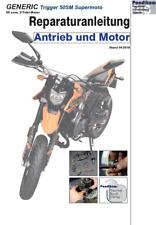 Reparaturanleitung RIS für Generic Trigger 50SM Supermoto, Antrieb und Motor