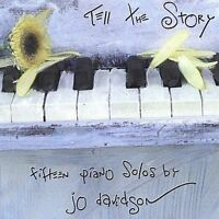 Tell the Story; Jo Davidson 1999 CD, New Age, Relaxation, Piano Solo, Fragile To