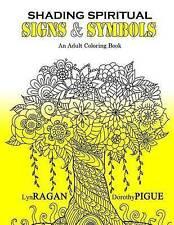 Shading Spiritual Signs & Symbols: An Adult Coloring Book by Ragan, Lyn