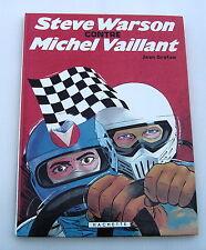 MICHEL VAILLANT . 38 . Steve Warson contre Michel Vaillant . JEAN GRATON . BD EO
