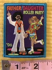 NEW Girl Scout Patch FATHER DAUGHTER ROLLER PARTY 2006