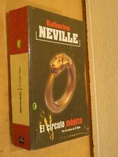 EL CIRCULO MAGICO Katherine Neville Byblos 2004 libro di scritto da saggistica