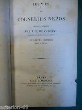 VIE DES HOMMES ILLUSTRES:CORNELIUS NEPOS BILINGUE LATIN PANCKOUCKE 1827