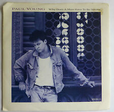 """PAUL YOUNG - Why Does A Man Have To Be Strong 1987 7"""" Vinyl Single."""