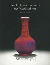 SOTHEBY'S CHINESE CERAMICS ARCHAIC BRONZES JADES CLOISONNE LACQUER Catalog 2010