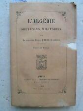 L'ALGERIE souvenirs militaires, voyage aux Zibans, 1876.