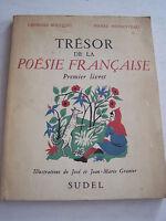 TRESORS DE LA POESIE FRANCAISE . PREMIER LIVRET LIVRE DU MAITRE . 1950 .