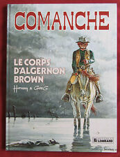 COMANCHE BD EO N°10   LE CORPS D 'ALGERNON BROWN    HERMANN GREG