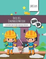EMSteps Basic: EMSteps #06 o Mundo de Matilda : Guia para Construções Com...