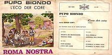 DISCO 45 GIRI  SERGIO CONTI - PUPO BIONDO // L'ECO DER CORE ( Roma Nostra )