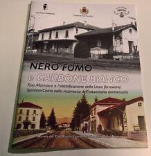 Pubblicazione NERO FUMO E CARBONE BIANCO - Ferrovie Nord - rarità