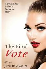 The Final Vote by Jessie Gavin (2014, Paperback)