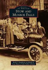 Images of America: Stow and Munroe Falls by Beth E. Daugherty on behalf of...