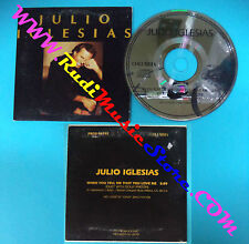 CD Singolo JULIO IGLESIAS When You tell Me That You Love Me PRCD 96197 PROMO(S28