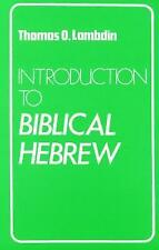 Introduction to Biblical Hebrew by Thomas O. Lambdin (Paperback, 1973)