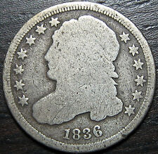 1836 P Capped Bust Dime  --  MAKE US AN OFFER!  #R1224