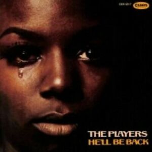 THE PLAYERS - HE'LL BE BACK (CD 2018) JAPANESE IMPORT...VERY RARE..NEW