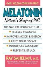 Melatonin: Nature's Sleeping Pill by Sahelian, Ray , Mass Market Paperback