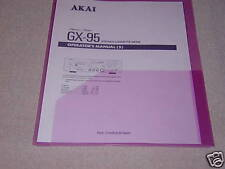 AKAI GX-95  CASSETTE DECK OPERATOR'S MANUAL