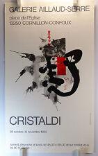 1988 CRISTALDI expose Galerie Aillaud-Serre Cornillon AFFICHE ORIGINALE/19bPB
