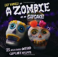 Zombie Ate my Cupcake Unique Alternative Recipe Book Baking Cake Cook Halloween