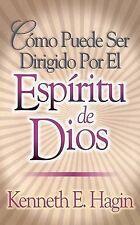 Como Puede Ser Dirigido Por el Espiritu de Dios / How You Can Be Led by the Spir