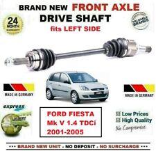 Para Ford Fiesta Mk V 1.4 TDCI 2001-2005 1x Nuevo Eje Delantero Izquierdo Eje