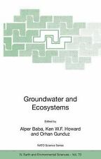 Groundwater and Ecosystems (NATO Science Series: IV: Earth and Environmental Sci