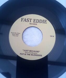 """Pat and the blenders -""""just because"""". New 7"""" Northern soul"""