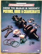 HOW TO BUILD & MODIFY PISTONS RODS CRANKSHAFTS BOOK, REPAIR MANUAL, BEN WATSON