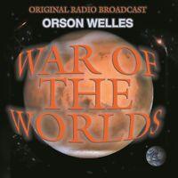 Orson Welles - War Of The Worlds - Original Radio Broadcast CD