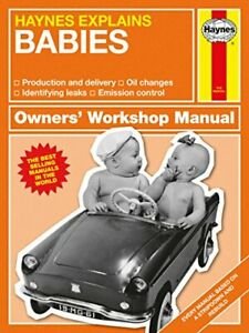 Babies - Haynes Explains (Owners' Workshop Manual) by Boris Starling Book The
