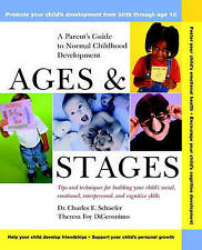 NEW Ages and Stages: A Parent's Guide to Normal Childhood Development