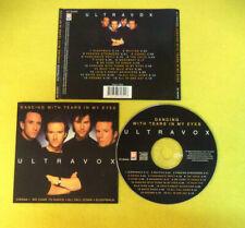 CD ULTRAVOX Dancing With Tears In My Eyes 1996 Holland DISKY no lp mc dvd (CS41)
