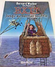 EXIT Jusqu'au dernier souffle Bernard Werber Eric Puech A. Michel Hardcover Book