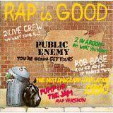 2 IN A ROOM, 2 LIVE CREW... - Rap is good - CD Album