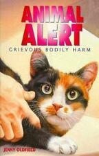 Animal Alert 9 - Grievous Body Harm-ExLibrary